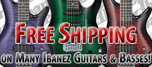 Free Shipping on All Ibanez Guitars